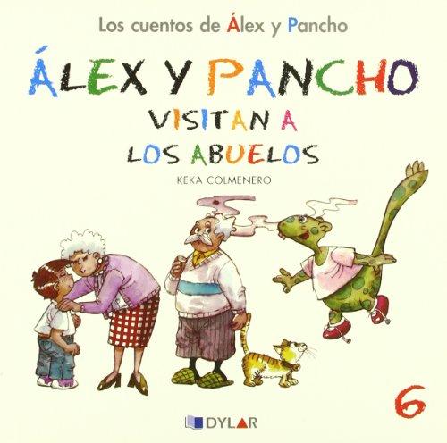 Ãlex y Pancho visitan a los abuelos: Beatriz Colmenero Arenado