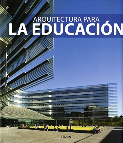 9788492796236: Arquitectura para la educación