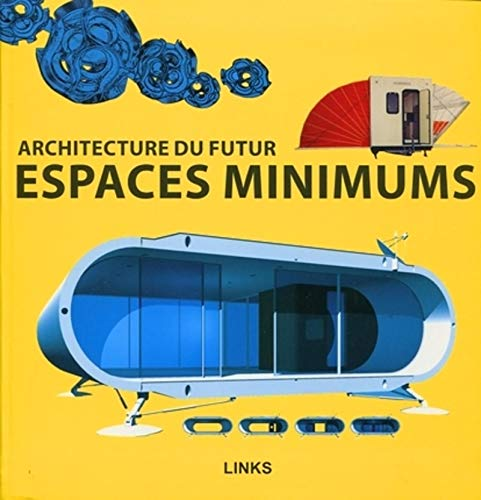 9788492796427: Espaces Minimums. Architecture du Futur