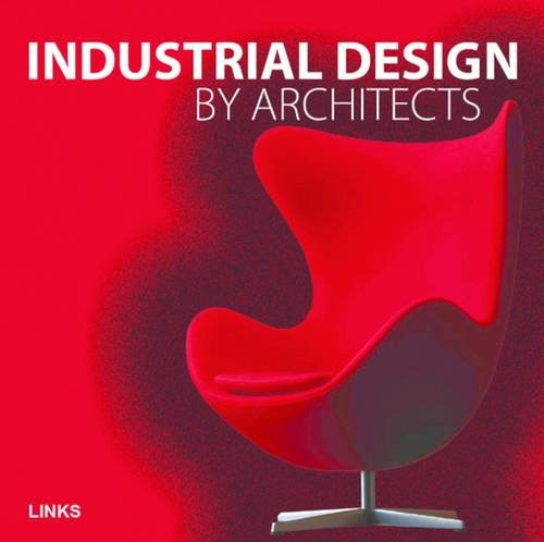 9788492796571: Industrial Design by Architects