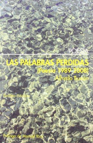9788492799213: Palabras Perdidas,Las (Poesia (bartleby))