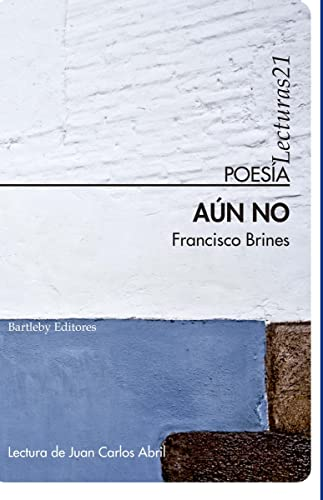 9788492799251: Aun No (Poesia (bartleby))