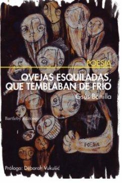 9788492799299: Ovejas Esquiladas Que Temblaban D (Poesia (bartleby))
