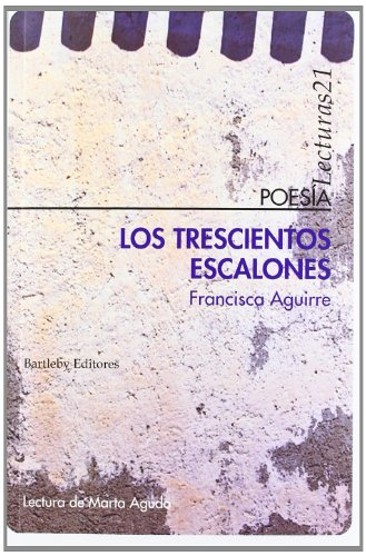 9788492799527: Trescientos Escalones, Los (Poesia (bartleby))