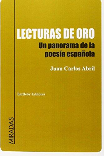 LECTURAS DE ORO: JUAN CARLOS ABRIL