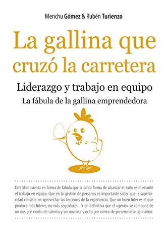 9788492801039: La gallina que cruzó la carretera (Ensayo Divulgacion (books))