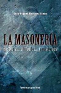 Masoneria, La (Spanish Edition): Luis Miguel Martinez