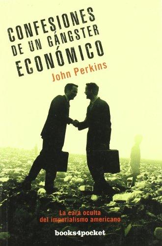 9788492801053: Confesiones de un gangster economico (Spanish Edition)
