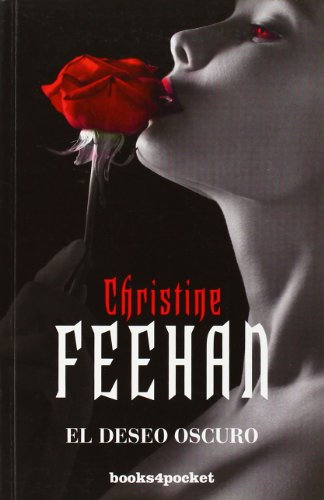 El deseo oscuro (Books4pocket Romantica) (Spanish Edition): Christine Feehan