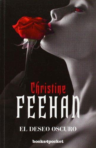 El Deseo Oscuro: Christine Feehan