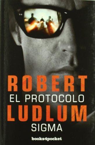 9788492801107: El protocolo Sigma (Spanish Edition)