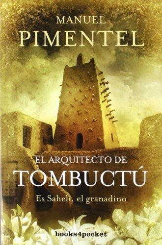 9788492801114: El arquitecto de Tombuctu (Spanish Edition)