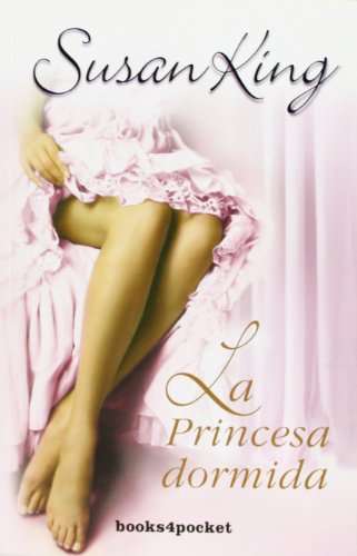 9788492801138: La princesa dormida (Books4pocket Romantica) (Spanish Edition)