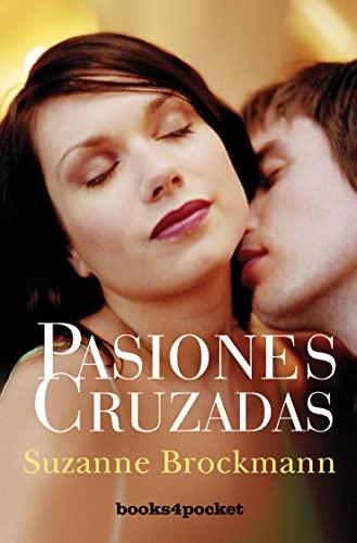 9788492801190: Pasiones cruzadas (Spanish Edition) (Books4pocket Romantica)