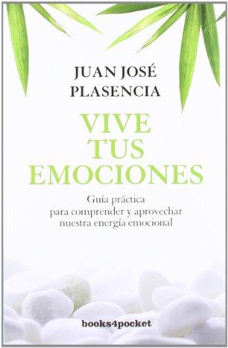 9788492801244: Vive tus emociones (Books4pocket crec. y salud)