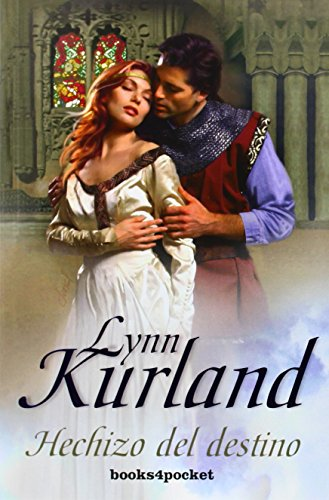 HECHIZO DEL DESTINO (Books4pocket Romantica) (Spanish Edition): Lynn Kurland
