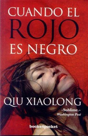 9788492801473: Cuando el rojo es negro (Narrativa (books 4 Pocket))