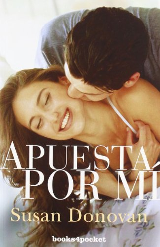 9788492801589: Apuesta por mi (Books4pocket Romantica) (Spanish Edition)