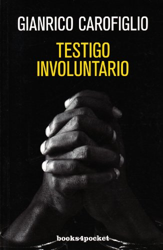 9788492801619: Testigo involuntario (Books4pocket narrativa)