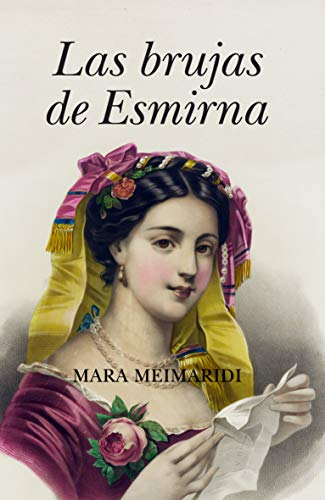 BRUJAS DE ESMIRNA, LAS (B4P)(9788492801688): MEIMARIDI, MARA