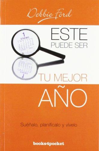 9788492801770: Este puede ser tu mejor ano (Spanish Edition) (Books4pocket Crecimiento y Salud)