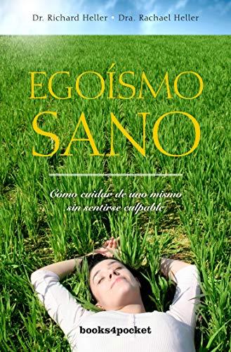 9788492801800: Egoísmo sano (Books4pocket crec. y salud)
