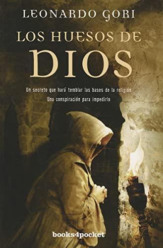 9788492801879: Los huesos de Dios (Books4pocket Narrativa) (Spanish Edition)