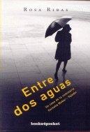 9788492801954: Entre dos aguas (Books4pocket narrativa)