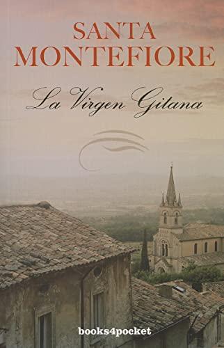La virgen gitana (Spanish Edition): Santa Montefiore