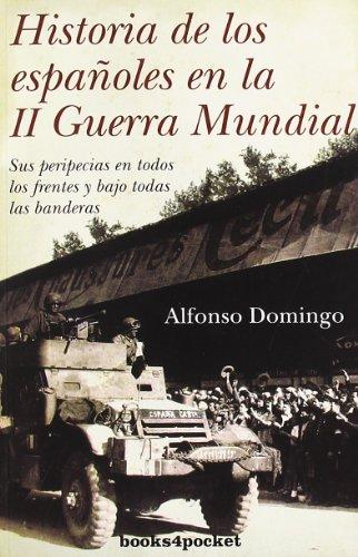 9788492801992: Historia de los españoles en la 2ª guerra mundial