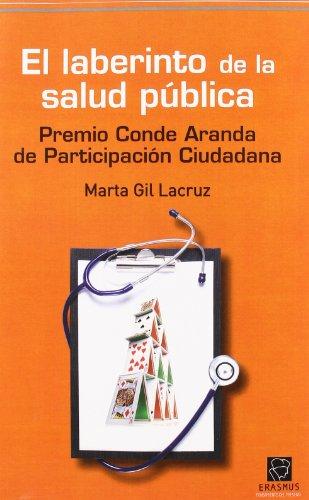 9788492806348: El Laberinto de la Salud Publica