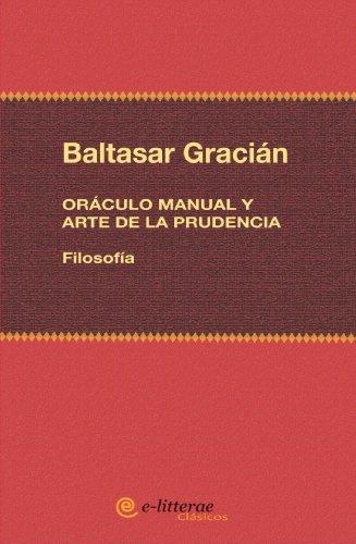 9788492808113: Oráculo Manual Y Arte De Prudencia (Clásicos)