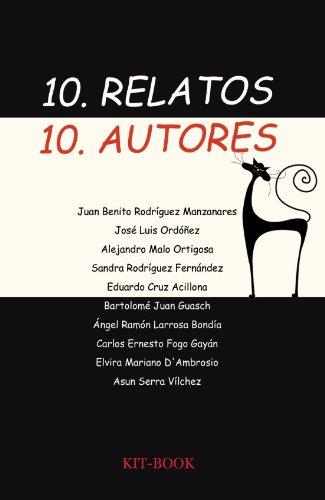 10 Relatos, 10 Autores: Juan Benito Rodríguez