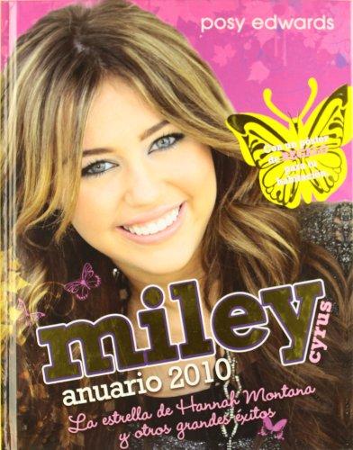 9788492809042: Miley cyrus - anuario 2010