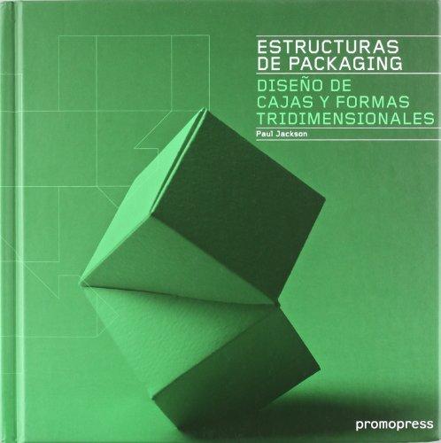 9788492810307: Estructuras De Packaging - Diseño De Cajas Y Formas Tridimensionales