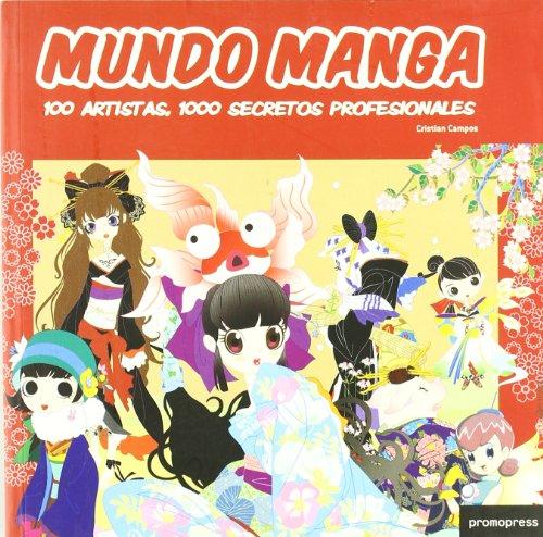 9788492810321: Mundo Manga - 100 Artistas - 1000 Secretos Profesionales