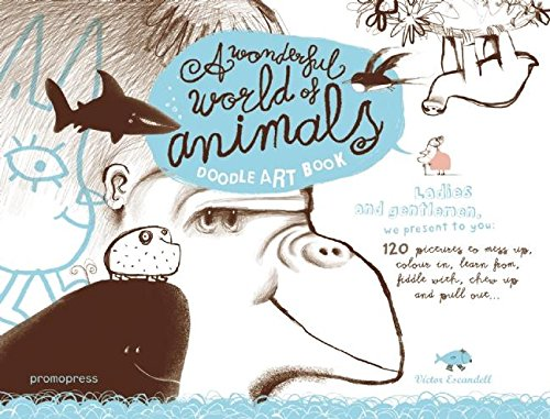 A Wonderful World of Animals: A Doodle Art Book: Escandell, Victor