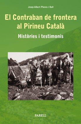 9788492811090: El contraban de frontera al Pirineu català. Històries i testimonis