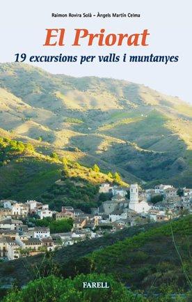 9788492811212: El Priorat. 19 excursions per valls i muntanyes (Llibres de Muntanya)