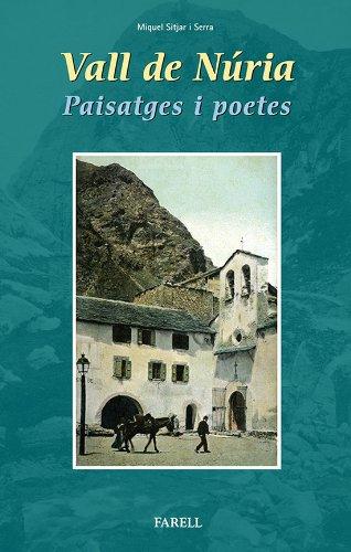 9788492811410: Vall de Núria. Paisatges i poetes (Llibres de Muntanya)