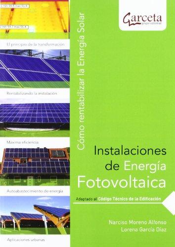 9788492812264: Instalaciones de energía fotovoltaica : cómo rentabilizar la energía solar