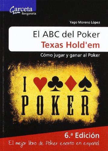 9788492812738: ABC DEL POKER TEXAS HOLD'EM,EL-COMOJUGAR Y GANAR AL POKER