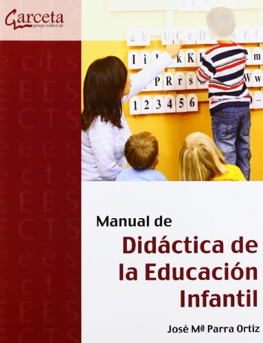 9788492812745: Manual de didáctica de la educación infantil - 9788492812745