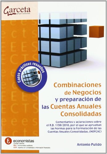 9788492812806: COMBINACIONES DE NEGOCIOS Y PREPARACION CUENTAS ANUALES CONS