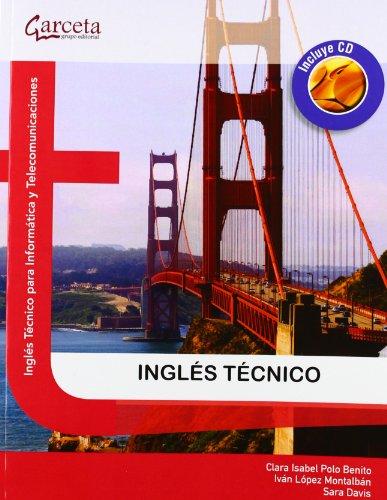 Ingles tecnico. Incluye cdIngles tecnico para Informatica y Telecomunicaciones: Polo Benito, Clara ...