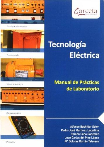TECNOLOGIA ELECTRICA. MANUAL DE PRACTICAS DE LABORATORIO: VARIOS+