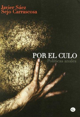 9788492813353: Por El Culo (G)