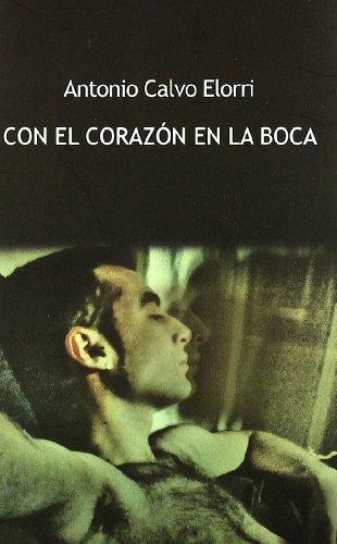 9788492813377: Con El Corazon En La Boca (Poesía)