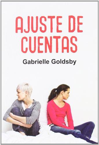AJUSTE DE CUENTAS: GOLDSBY,GABRIELLE