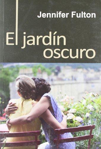 9788492813445: JARDIN OSCURO,EL